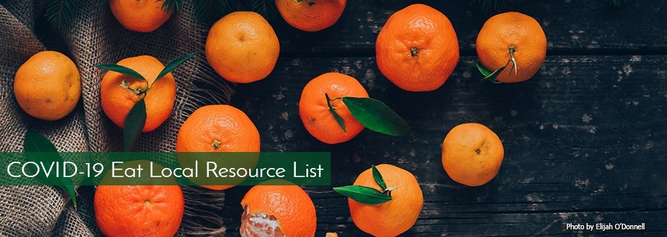 Put Your Money Where Your Food Is – Our Eat Local Resource List